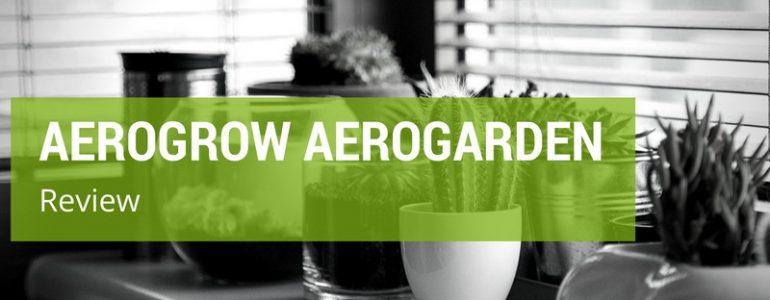 AeroGarden Review: AeroGrow 901040-1101 Miracle-Gro