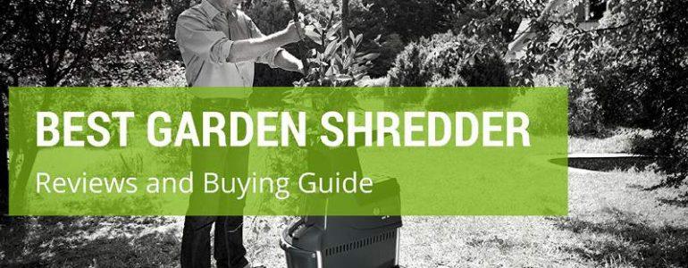 Best Garden Shredder Reviews and Customer Shopping Guide