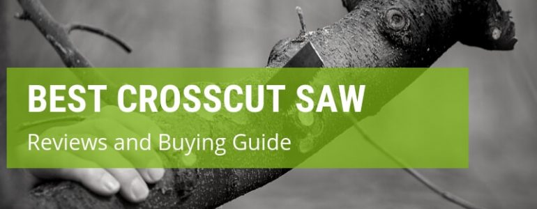 best crosscut saw reviews