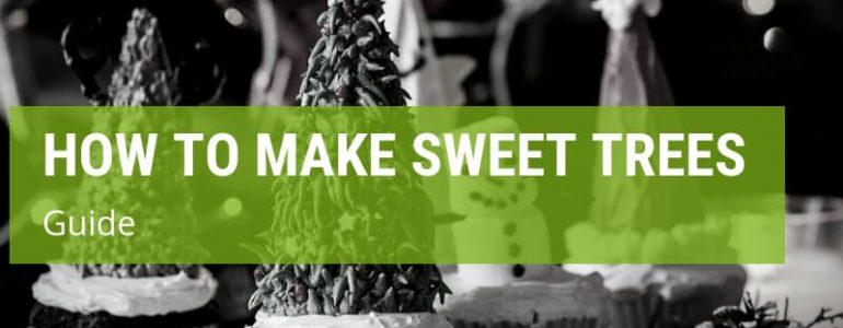 how to make sweet trees