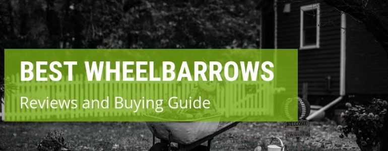 best wheelbarrow reviewa