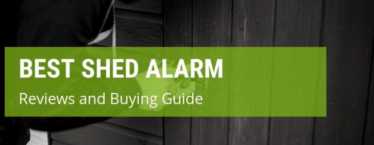 best shed alarm