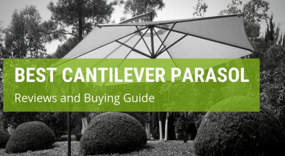 best cantilever parasol reviews
