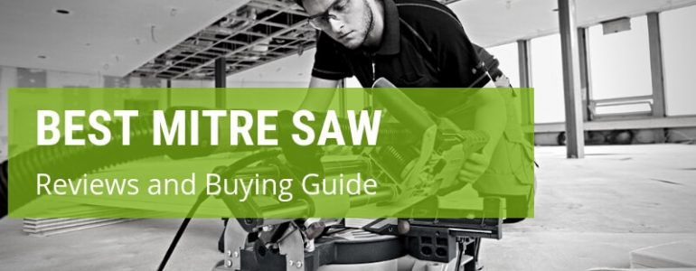 best mitre saw reviews