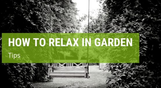 how to relax in your garden