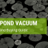 best pond vacuum