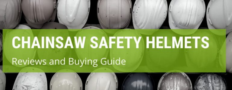 best chainsaw safety helmet