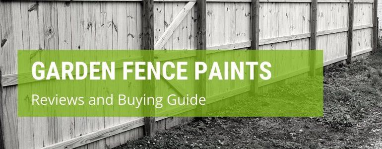 best garden fence paint