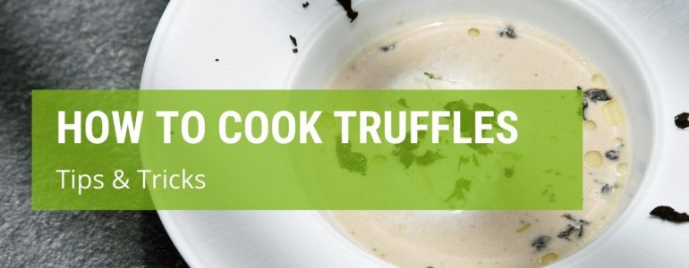 How To Cook Truffle Mushrooms {Tips & Tricks}